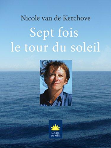 Sept Fois Le Tour Du Soleil Soleil De Mer