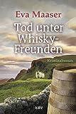 Tod unter Whisky-Freunden: Kriminalroman (Kommissar Rohleff 6)