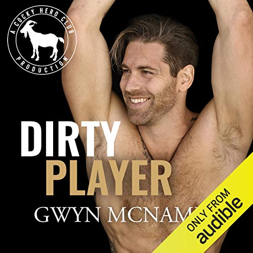 Dirty Player Audiobook By Gwyn McNamee, Hero Club cover art
