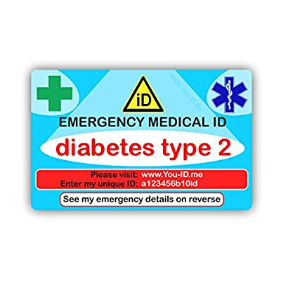 Diabetes Type 2 Two Emergency Medical ID Wallet Identity Card. Lifetime Access to You ID Me. Fast info for Paramedics in case of Emergency. Free 90 Day Alert My Contacts Trial. Smartphone Friendly. from Ahead Solutions