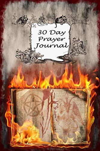 30 Day Prayer Journal: Grimoire For Men Women Boys Girls or Kids for The Pagan Sabbat Of Samhain, Halloween, Wiccans | Prayer Book Print