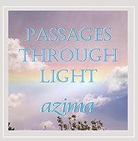 Passages Through Light