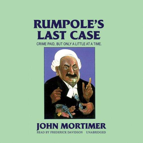 Rumpole's Last Case Audiobook By John Mortimer cover art