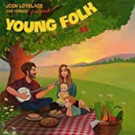 Josh Lovelace and Friends Present: Young Folk