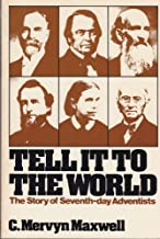 Tell It to the World by Mervyn Maxwell (1976-12-01)