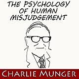 The Psychology of Human Misjudgement
