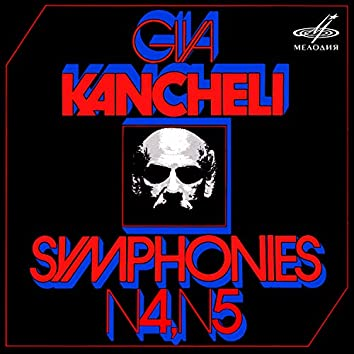 Kancheli: Symphonies Nos. 4, 5