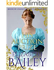 His Auction Prize (THE BRIDES BY CHANCE REGENCY ADVENTURES SERIES Book 8)