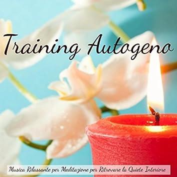 Training Autogeno - Musica Rilassante per Meditazione per Ritrovare la Quiete Interiore, Suoni della Natura Strumentali New Age