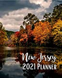 New Jersey 2021 Planner: Weekly & Monthly Agenda | January 2021 - December 2021 | Autumn Foliage At Swartswood Lake New Jersey USA Cover Design, Organizer And Calendar, Pretty and Simple