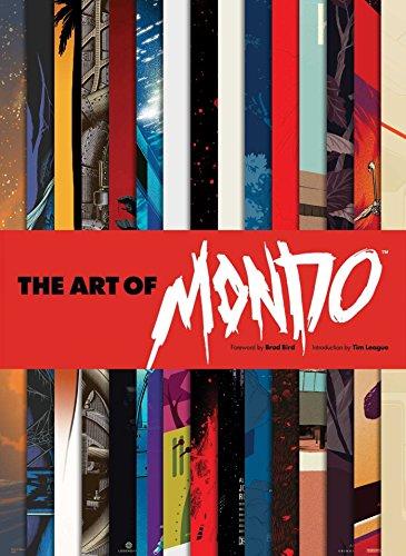 Compare Textbook Prices for The Art of Mondo  ISBN 9781608878062 by Mondo,League, Tim,Bird, Brad