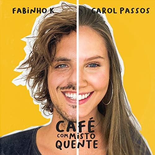 Fabinho K & Carol Passos