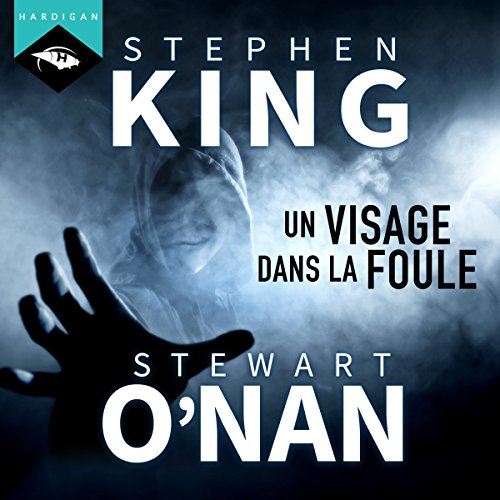 Un visage dans la foule                   By:                                                                                                                                 Stephen King,                                                                                        Stewart O'Nan                               Narrated by:                                                                                                                                 Arnauld Le Ridant                      Length: 1 hr and 14 mins     1 rating     Overall 2.0