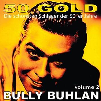Bully Buhlan, Vol. 2