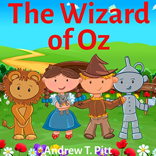 The Wizard of Oz : The Red Shoes: Book for Kids: Bedtime Stories Fantasy Children Picture Book 4-8 (Bedtime Stories Boys and Girls 14) (English Edition)