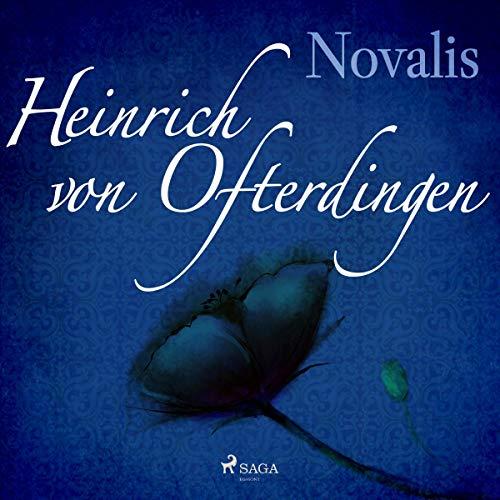 Heinrich von Ofterdingen                   Autor:                                                                                                                                 Novalis                               Sprecher:                                                                                                                                 Reiner Unglaub                      Spieldauer: 5 Std. und 59 Min.     Noch nicht bewertet     Gesamt 0,0