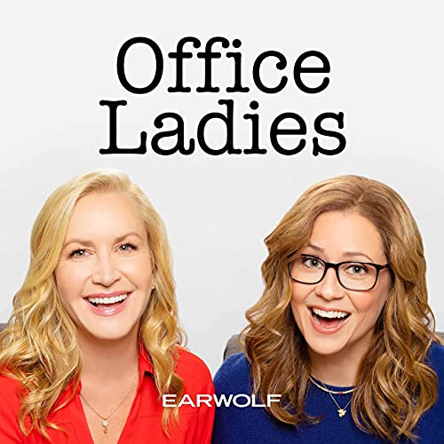 Office Ladies Podcast By Earwolf & Jenna Fischer and Angela Kinsey cover art