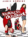 Kickin' It Old Skool poster thumbnail