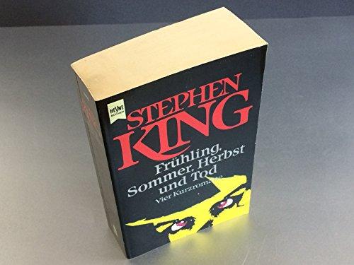 Frühling, Sommer, Herbst und Tod - STEPHEN KING - Verlag: Heyne