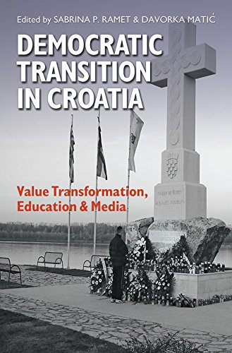 Democratic Transition in Croatia: Value Transformation, Education, and Media (Eugenia and Hugh M. Stewart '26 Series on Eastern Europe)