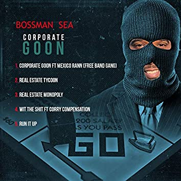 Corporate Goon the Mixtape
