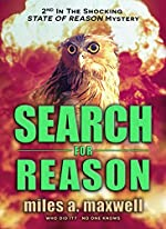 Search For Reason: A Thriller (State Of Reason Mystery, Book 2)