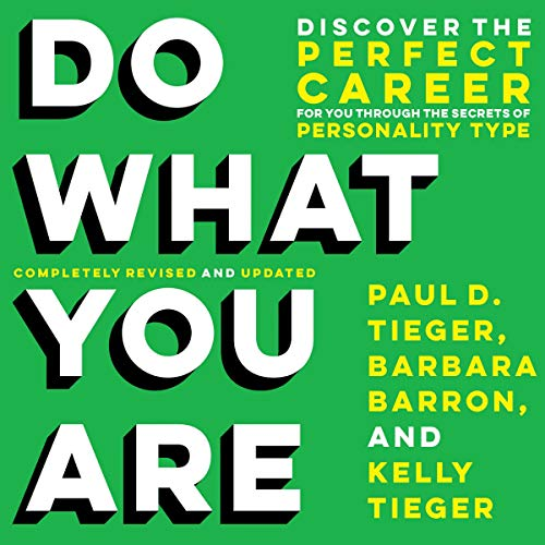 Listen Do What You Are: Discover the Perfect Career for You Through the Secrets of Personality Type audio book