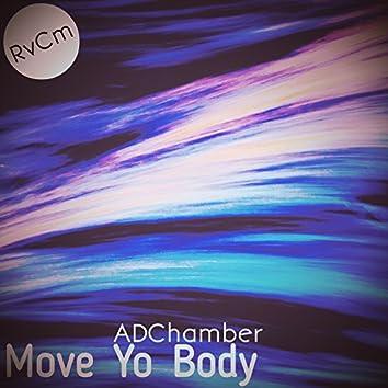 Move Yo Body