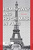 Image of Hemingway and Ho Chi Minh in Paris: The Art of Resistance