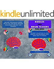Riddles and Brain Teasers For Kids: Difficult Riddles And Brain Teasers Families Will Love (Books for Smart Kids)