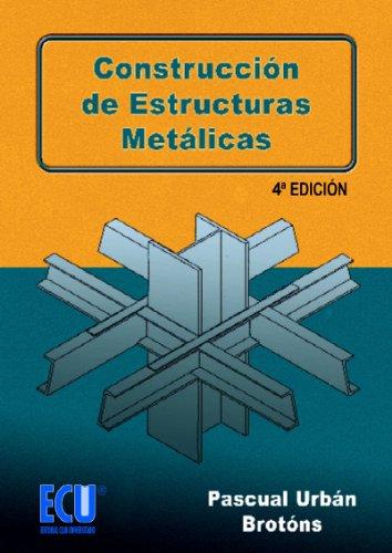 Construcción de estructuras metalicas