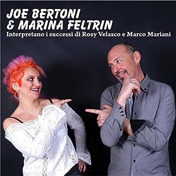 Intrerpretano i successi di Rosy Velasco e Marco Mariani