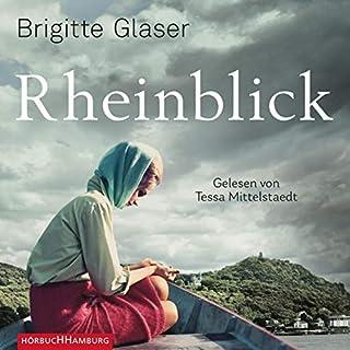 Rheinblick                   Autor:                                                                                                                                 Brigitte Glaser                               Sprecher:                                                                                                                                 Tessa Mittelstaedt                      Spieldauer: 9 Std. und 50 Min.     23 Bewertungen     Gesamt 3,9