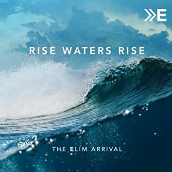 Rise Waters Rise