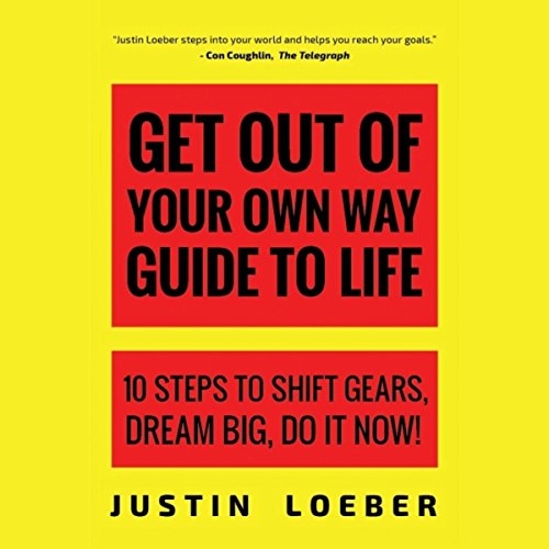 Get out of Your Own Way Guide to Life cover art
