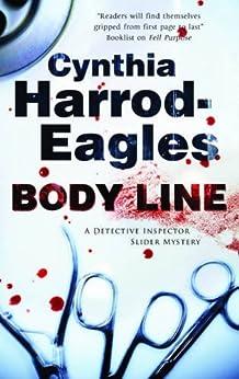 Body Line (Bill Slider Mysteries Book 13) by [Cynthia Harrod-Eagles]
