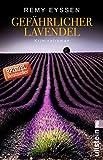 Gefährlicher Lavendel: Leon Ritters dritter Fall (Ein-Leon-Ritter-Krimi 3)