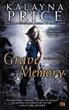 Grave Memory: An Alex Craft Novel (Alex Craft Series Book 3)