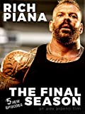 Rich Piana: The Final Season
