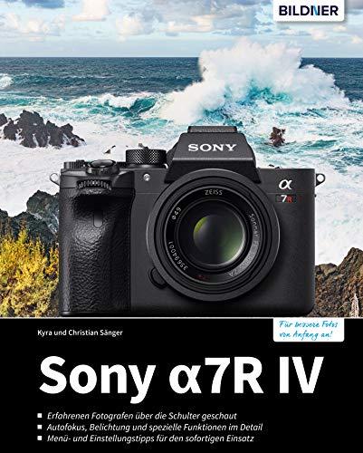 Sony A7R: Für bessere Fotos von Anfang an! (German Edition)
