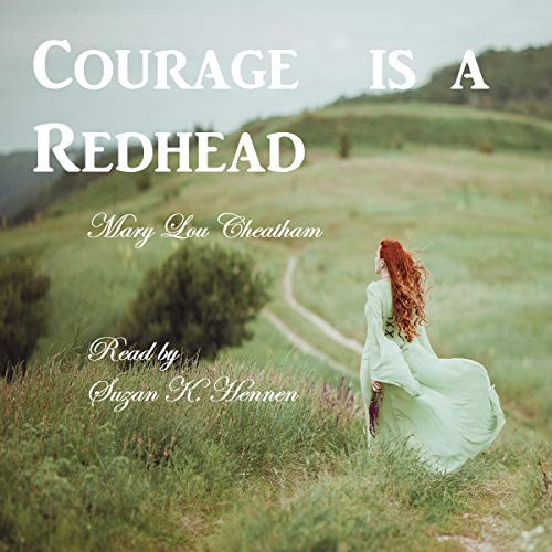 Courage Is a Redhead  By  cover art