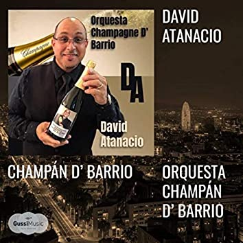 Champan De Barrio (feat. Orquesta Champán D'barrio)