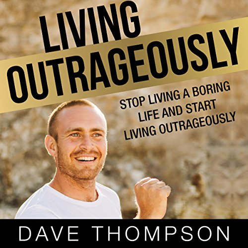 Living Outrageously audiobook cover art