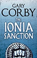 The Ionia Sanction (An Athenian Mystery) by Gary Corby(2013-03-19)