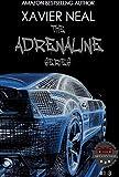 Adrenaline Series Books 1-3 (Adrenaline Series Box Set (1-3)) (English Edition)