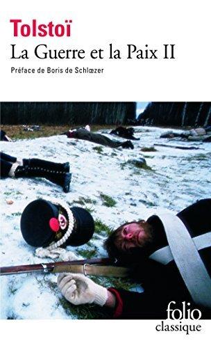 La guerre et la paix 2 (Folio (Gallimard)) by Leo Tolstoy(2007-10-17)
