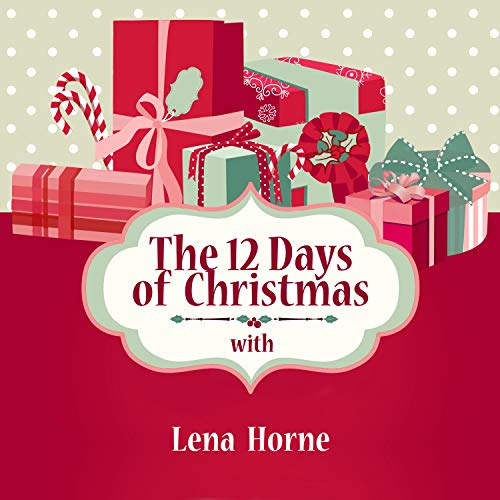 The 12 Days of Christmas with Lena Horne
