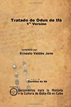 Tratado De Odun De Ifá. 1Ra Versión (Spanish Edition)