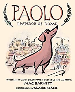 Paolo, Emperor of Rome by [Mac Barnett, Claire Keane]