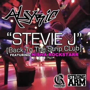 Stevie J (Back to the Strip Club) [feat. Nisha Rockstarr]